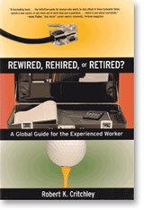 Rewired, Rehired or Retired?