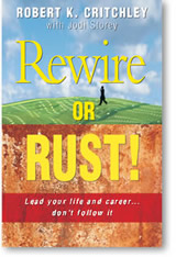 Rewire or Rust!